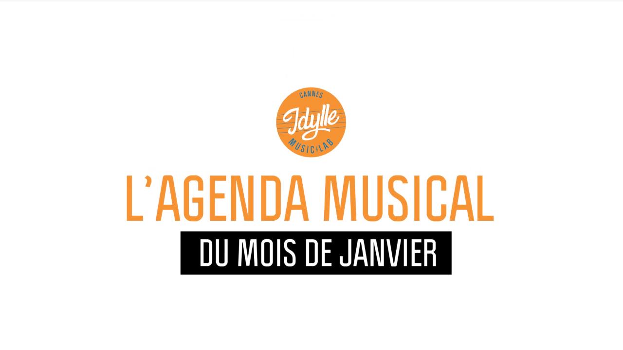 L'agenda musical Idylle Music Lab™ – Janvier 2019