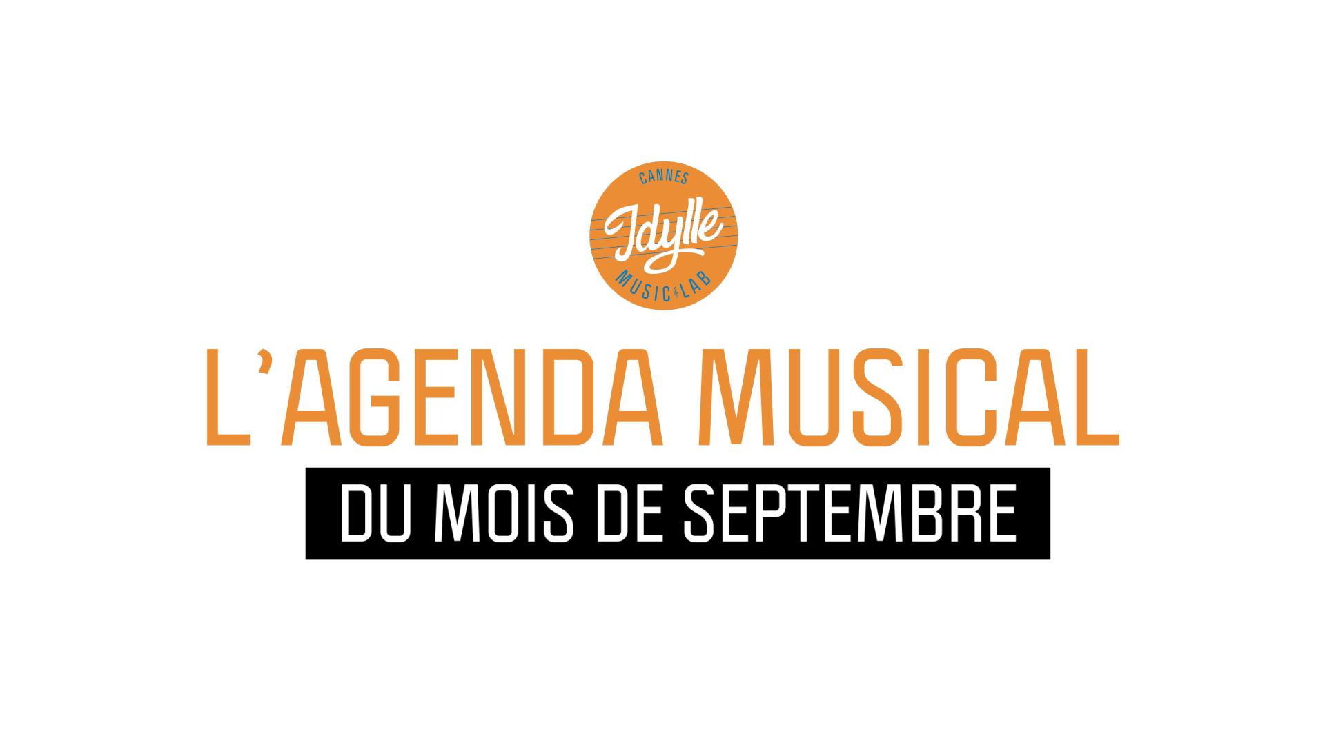 L'agenda musical Idylle Music Lab™ – septembre 2019
