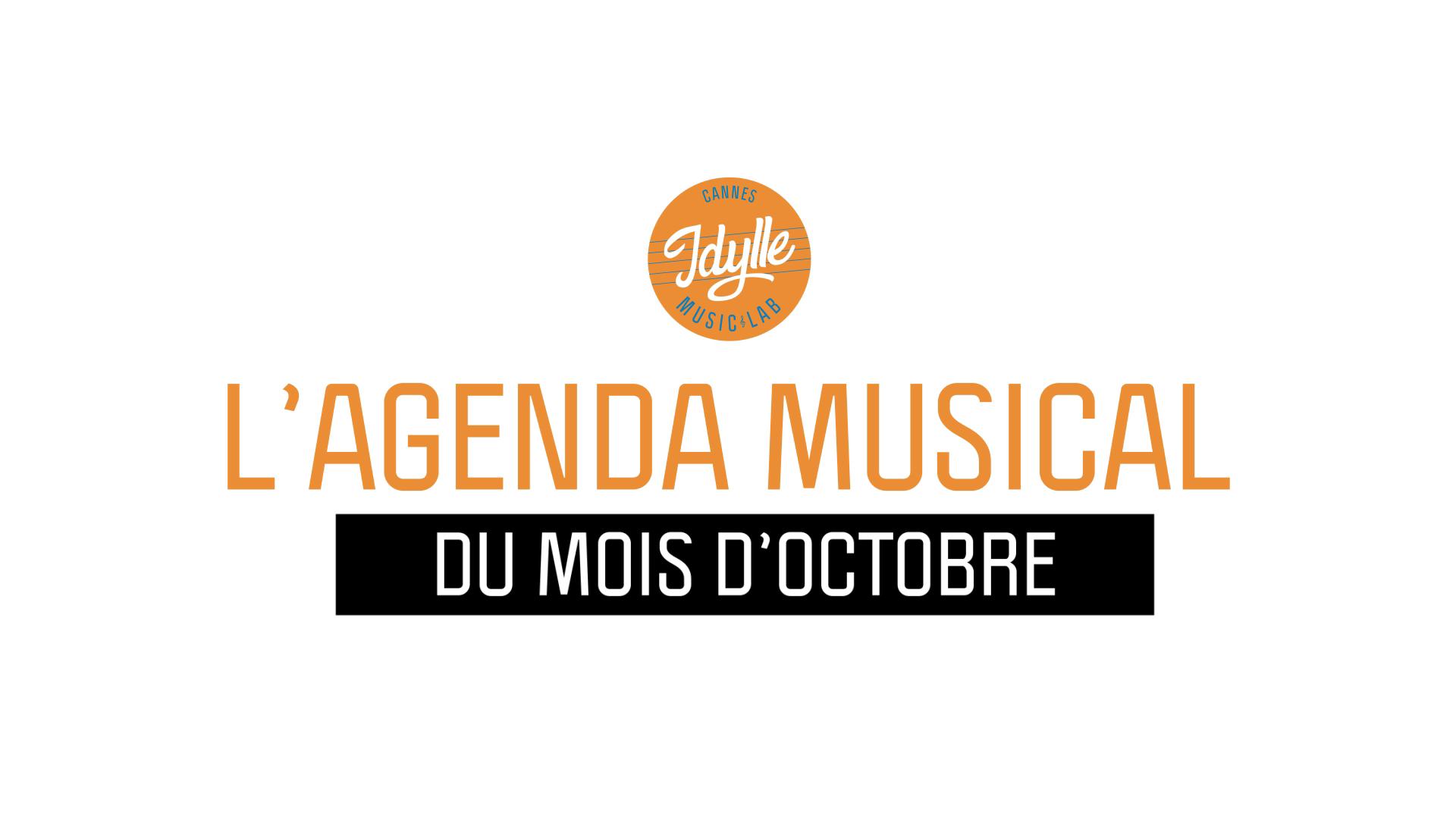 L'agenda musical Idylle Music Lab™ – octobre 2019