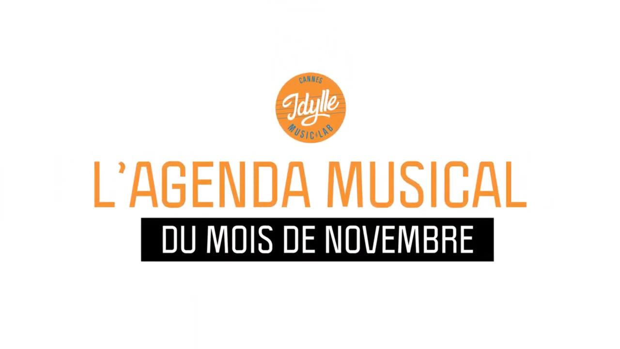 L'agenda musical Idylle Music Lab™ – novembre 2019