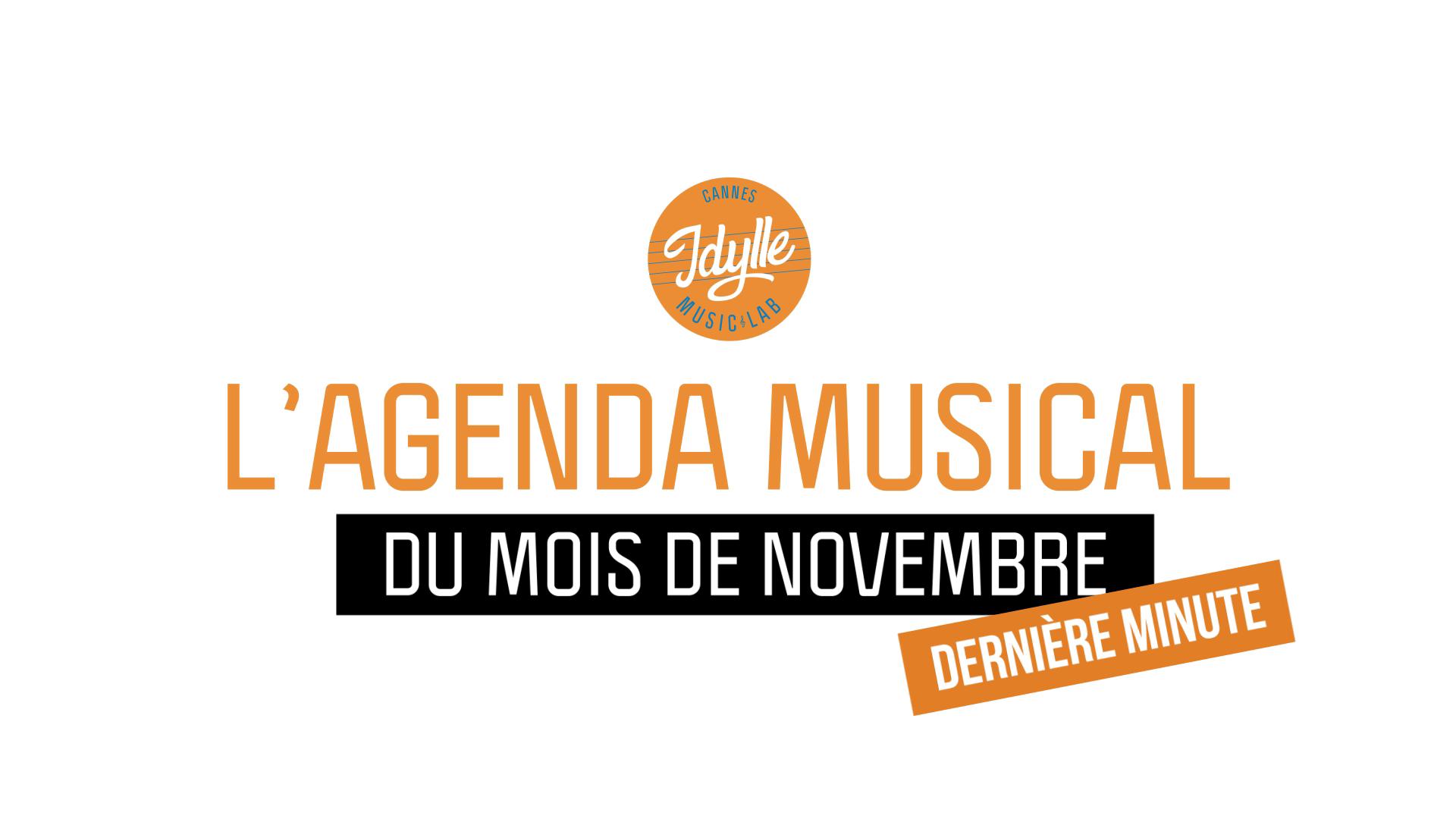 L'agenda musical Idylle Music Lab™ – novembre 2019 / 2