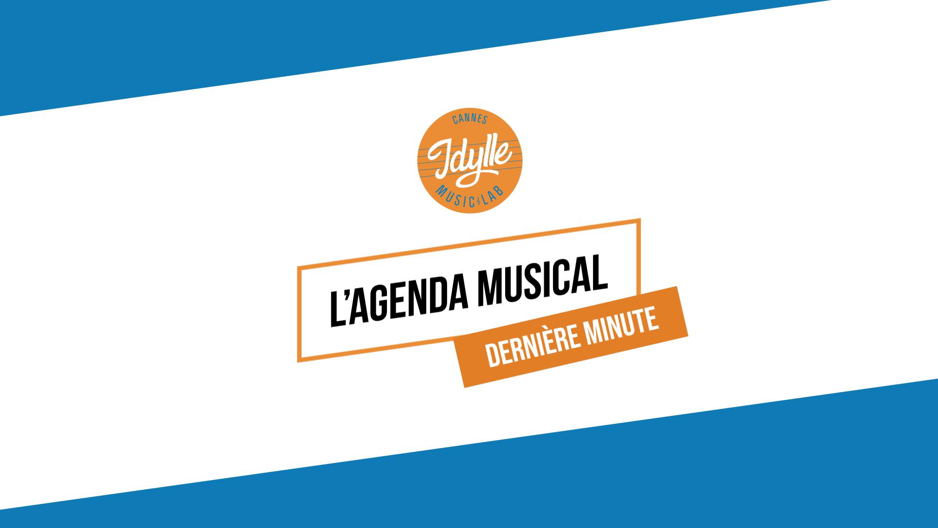 L'agenda musical Idylle Music Lab™ – février 2020 pt2