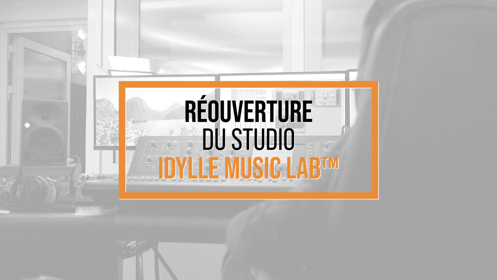 Le studio idylle Music Lab™ ouvre à nouveau ses portes !